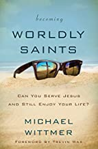 Best becoming worldly saints Reviews