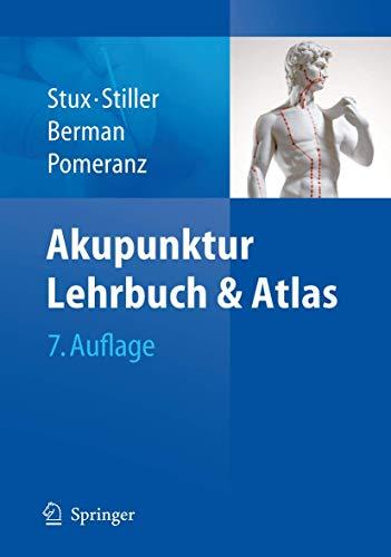 Akupunktur - Lehrbuch und Atlas