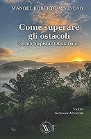 COME SUPERARE GLI OSTACOLI: Como Superar Obstáculos