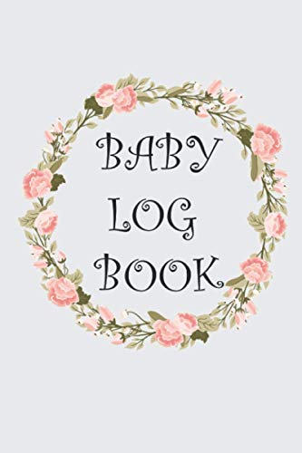 BABY LOG BOOK: Daily Baby Tracker, Record Breastfeeding, Sleep Schedules ,Diapers ,Activities and More! A5