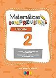 Matemáticas comprensivas. Cálculo 2 / Editorial GEU / 1º Primaria / Aprendizaje del cálculo / Recomendado como apoyo (Niños de 6 a 7 años)