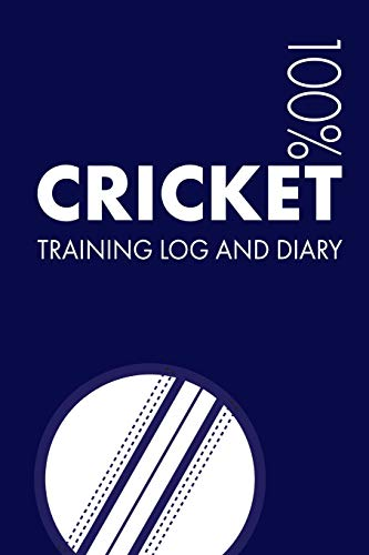 Cricket Training Log and Diary: Training Journal For Cricket - Notebook