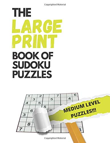 The LARGE PRINT book of Sudoku (MEDIUM LEVEL VERSION): 50 Puzzles in LARGE PRINT and MEDIUM level. Puzzle book for adults (Sudoku for Adults) Great Gift