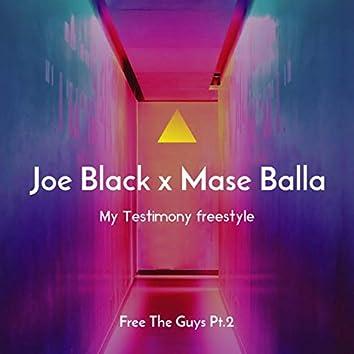 Free the Guys, Pt. 2 (My Testimony) Freestyle