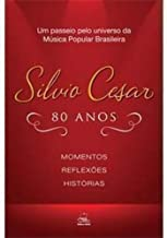 Silvio César 80 anos