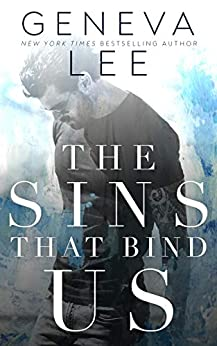 The Sins That Bind Us by [Geneva Lee]