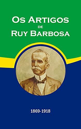 Os Artigos de Ruy Barbosa