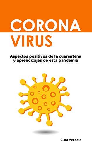 Coronavirus: Aspectos positivos de la cuarentena y aprendizajes de esta pandemia