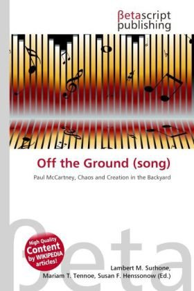 Off the Ground (song): Paul McCartney, Chaos and Creation in the Backyard