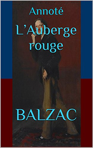 L'Auberge rouge: Annoté (French Edition)