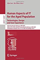 Human Aspects of IT for the Aged Population. Technologies, Design and User Experience: 6th International Conference, ITAP 2020, Held as Part of the 22nd HCI International Conference, HCII 2020, Copenhagen, Denmark, July 19–24, 2020, Proceedings, Part I (Lecture Notes in Computer Science (12207))