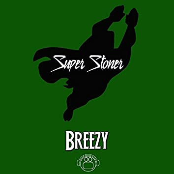 Super Stoner