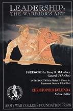 Christopher D. Kolenda: Leadership : The Warrior's Art (Paperback); 2001 Edition