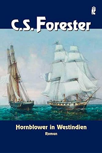 Hornblower in Westindien: Roman (Ein Horatio-Hornblower-Roman, Band 10)