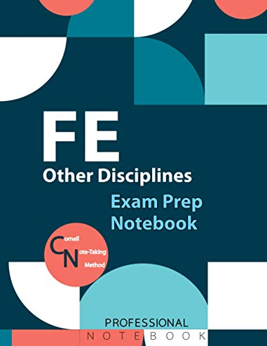 """FE Other Disciplines Notebook, Other Disciplines Exam Preparation Notebook, 140 pages, FE examination study writing notebook, Double sided sheets, 8.5"""" x 11"""", Glossy cover pages"""