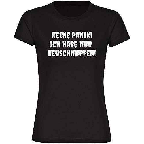 Damen T-Shirt Keine Panik! Ich Habe nur Heuschnupfen! - schwarz - Größe S - 3XL - Shirt coronaviren covid 19 covid-19 Viren Virus Quarantäne