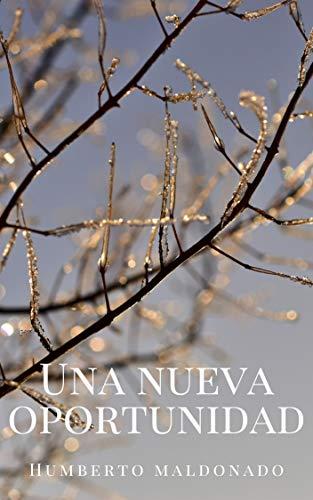 Una nueva oportunidad (Spanish Edition)