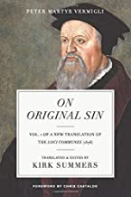 On Original Sin (A New Translation of the Common Places (1576))