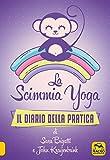 La scimmia Yoga. Il diario della pratica...