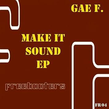 Make It Sound - EP