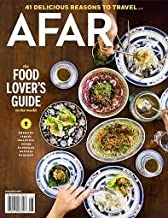 Afar Magazine (May/June, 2017) The Food Lover's Guide To The World