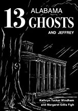13 Alabama Ghosts and Jeffrey[13 ALABAMA GHOSTS & JEFFREY][Hardcover]