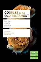Couples of the Old Testament (Lifebuilder Bible Study Guide)