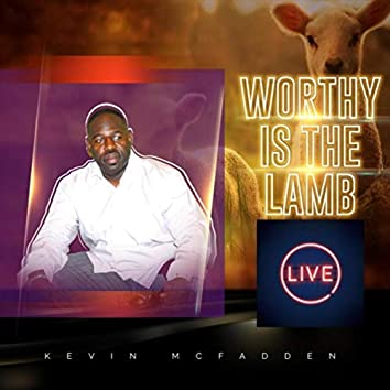 Worthy Is the Lamb (Live)