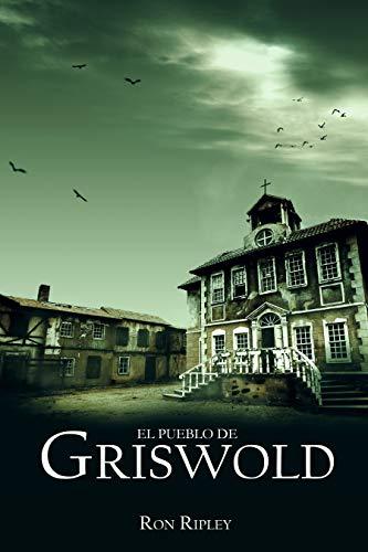 El pueblo de Griswold: Horror sobrenatural con fantasmas espeluznantes