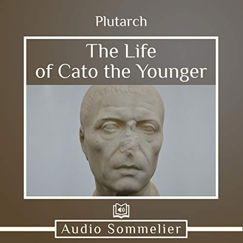 The Life of Cato the Younger audiobook cover art