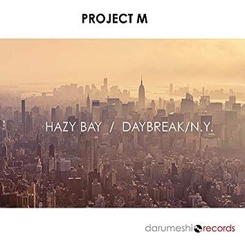 Hazy Bay / Daybreak N.Y.