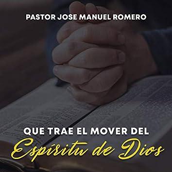 Que Trae el Mover del Espíritu de Dios