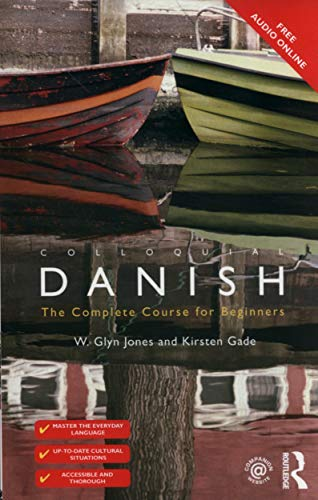 Compare Textbook Prices for Colloquial Danish Colloquial Series Book only 2 Edition ISBN 9781138957336 by Gade, Kirsten,Jones, W. Glyn