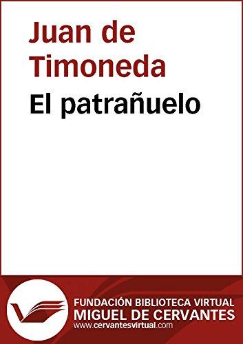 El patrañuelo (Biblioteca Virtual Miguel de Cervantes)