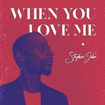 When You Love Me (feat. Elan Trotman & Llettesha Sylvester)