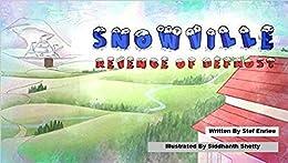 Snowville - Revenge Of Defrost by [Stef Enrieu]