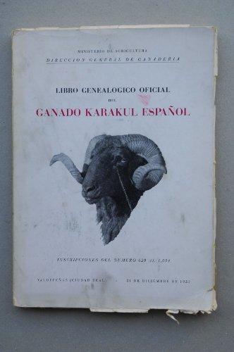 Ministerio De Agricultura. Dirección General De Ganadería - Libro Genealógico Oficial Del...