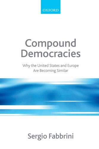Image OfCompound Democracies: Why The United States And Europe Are Becoming Similar