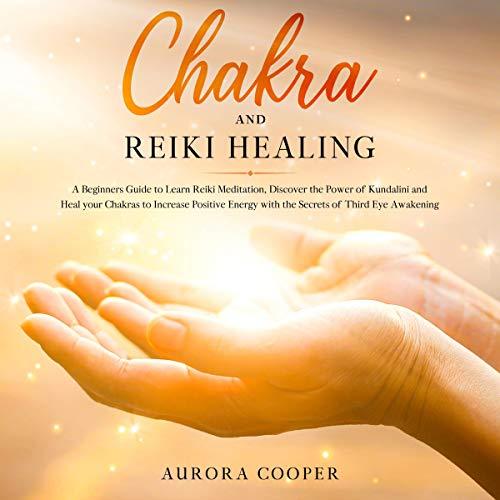 Chakra and Reiki Healing cover art