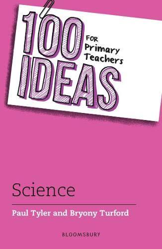 100 Ideas for Primary Teachers: Science (100 Ideas for Teachers)
