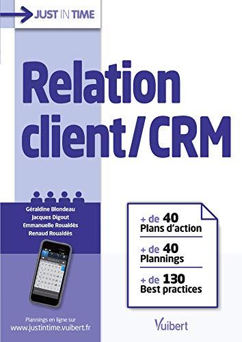 Relation client / CRM: + de 40 plans d'action & plannings et + de 130 best practices (2015)