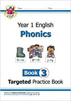 KS1 English Targeted Practice Book: Phonics - Year 1 Book 3