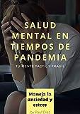 SALUD MENTAL EN TIEMPOS DE PANDEMIA: Como manejar el Estrés y Ansiedad en Cuarentena