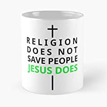 Religion Does Not Save Jesus Classic Mug - The Funny Coffee Mugs For Halloween, Holiday, Christmas Party Decoration 11 Ounce White-trymeshop.