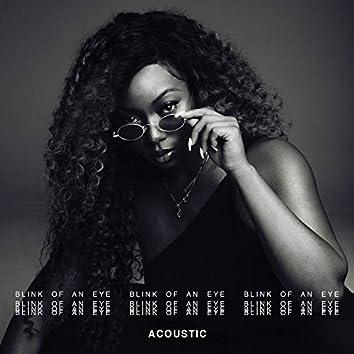 Blink Of An Eye (Acoustic)