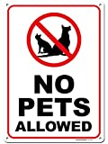 """Warning No Pets Allowed Sign, 10"""" x 14"""" Industrial Grade Aluminum, Easy Mounting, Rust-Free/Fade Resistance, Indoor/Outdoor, USA Made by MY SIGN CENTER"""
