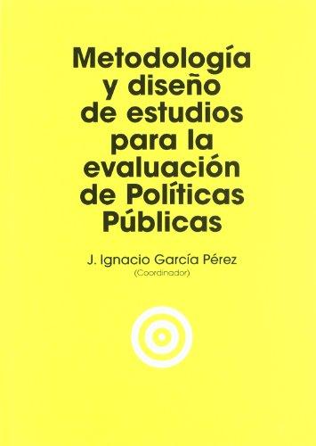 Metodología y diseño de estudios para la evaluación de políticas públicas (Economía)