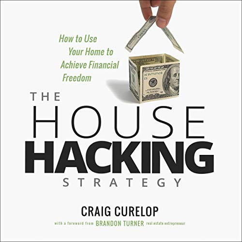The House Hacking Strategy Audiobook By Craig Curelop cover art