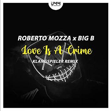 Love Is A Crime (Klangspieler Remix)