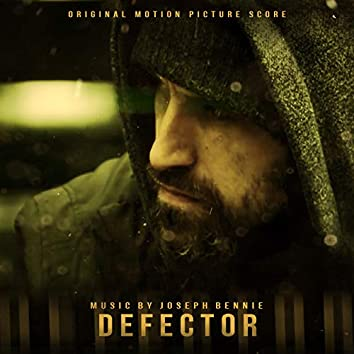 Defector (Original Motion Picture Score)